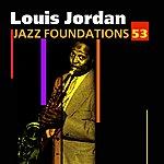 Louis Jordan Jazz Foundations Vol. 53