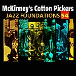 McKinney's Cotton Pickers Jazz Foundations Vol. 54