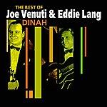Joe Venuti Dinah(The Very Best Of)