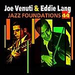 Joe Venuti Jazz Foundations Vol. 44
