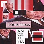 Louis Prima Angelina (Alternate Version)