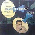 Tito Puente Mambo On Broadway
