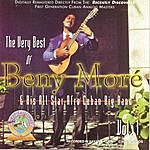 Beny Moré The Very Best Of Beny More Vol. 1