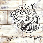 Radio City Tonights Not The Night EP