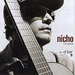 Nicho Hinojosa Nicho... En El Bar 2
