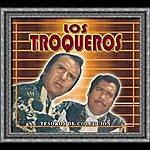 Los Troqueros Tesoros De Coleccion - Los Troqueros