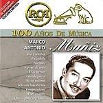 Marco Antonio Muñiz RCA 100 Años De Musica: Marco Antonio Muñiz