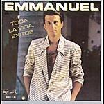 Emmanuel Toda La Vida, Exitos