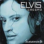 Elvis Crespo Suavemente