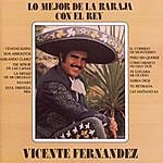 Vicente Fernández Lo Mejor De La Baraja Con El Rey