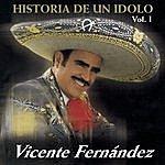 Vicente Fernández La Historia De Un Idolo