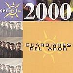 Guardianes Del Amor Serie 2000