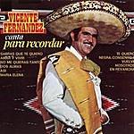 Vicente Fernández Para Recordar