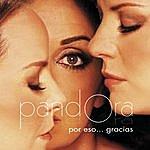 Pandora Por Eso...Gracias