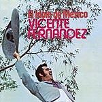 Vicente Fernández El Idolo De Mexico