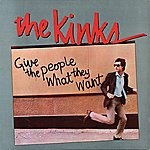 The Kinks Give The People What They Want
