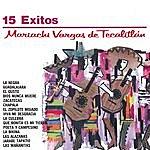 Mariachi Vargas De Tecalitlán Serie Oro 15 Exitos Del Mariachi Vargas De Tecalitlan