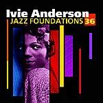 Ivie Anderson Jazz Foundations Vol. 36