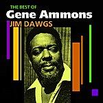 Gene Ammons Jim Dawgs(Best Of)