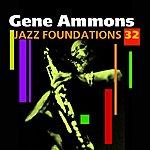 Gene Ammons Jazz Foundations Vol. 32