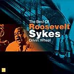 Roosevelt Sykes Drivin' Wheel(The Best Of)