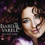 Isabel Varell Bye Bye Baby (2-Track Single)