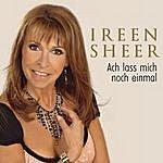 Ireen Sheer Ach Lass Mich Noch Einmal (2-Track Single)