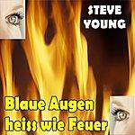 Steve Young Blaue Augen Heiss Wie Feuer