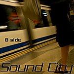 The B Side Sound City