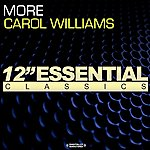 Carol Williams More/Can't Get Away (From Your Love)