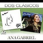 Ana Gabriel Dos Clásicos