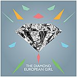 Diamond European Girl (Single)