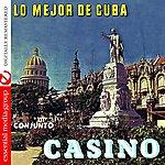 Conjunto Casino Lo Mejor De Cuba (Digitally Remastered)
