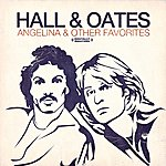 Hall & Oates Angelina & Other Favorites (Digitally Remastered)