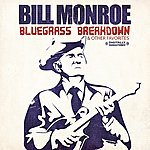 Bill Monroe Bluegrass Breakdown & Other Favorites (Digitally Remastered)