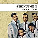 Nutmegs Golden Oldies (Digitally Remastered)