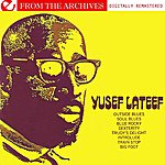 Yusef Lateef Yusef Lateef - From The Archives (Digitally Remastered)