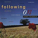 John Warren Following On