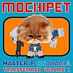 Mochipet Master P On Atari Transformed Volume 1