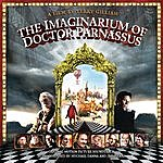 Mychael Danna The Imaginarium Of Doctor Parnassus - Original Motion Picture Soundtrack