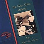 Miles Davis Quintet Live! With John Coltrane