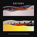 Editors In This Light And On This Evening (Bonus Tracks)