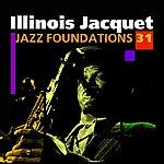 Illinois Jacquet Jazz Foundations Vol. 31