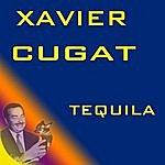 Xavier Cugat Tequila
