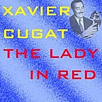 Xavier Cugat The Lady In Red
