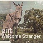 E.N.T. Welcome Stranger