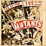 The Mutants Live At The Savoy 1981