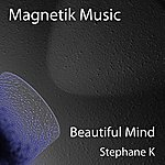 Stephane K Beautiful Mind - Ep