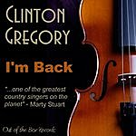 Clinton Gregory I'm Back