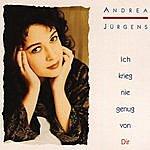 Andrea Jürgens Ich Krieg Nie Genug Von Dir